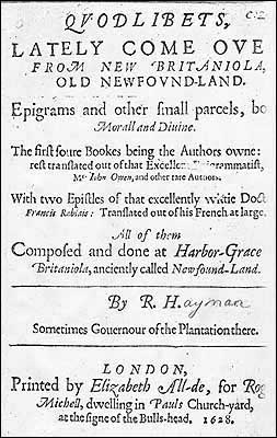 Newfoundland's first book of English poetry, by Robert Hayman. Originally published in London by Elizabeth Allde in 1628.