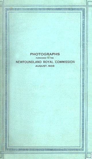 Album cover of photographs furnished to the Newfoundland Royal Commission, August 1933.